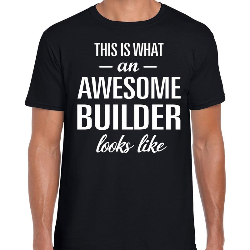 Awesome Builder-bouwvakker cadeau t-shirt zwart voor heren