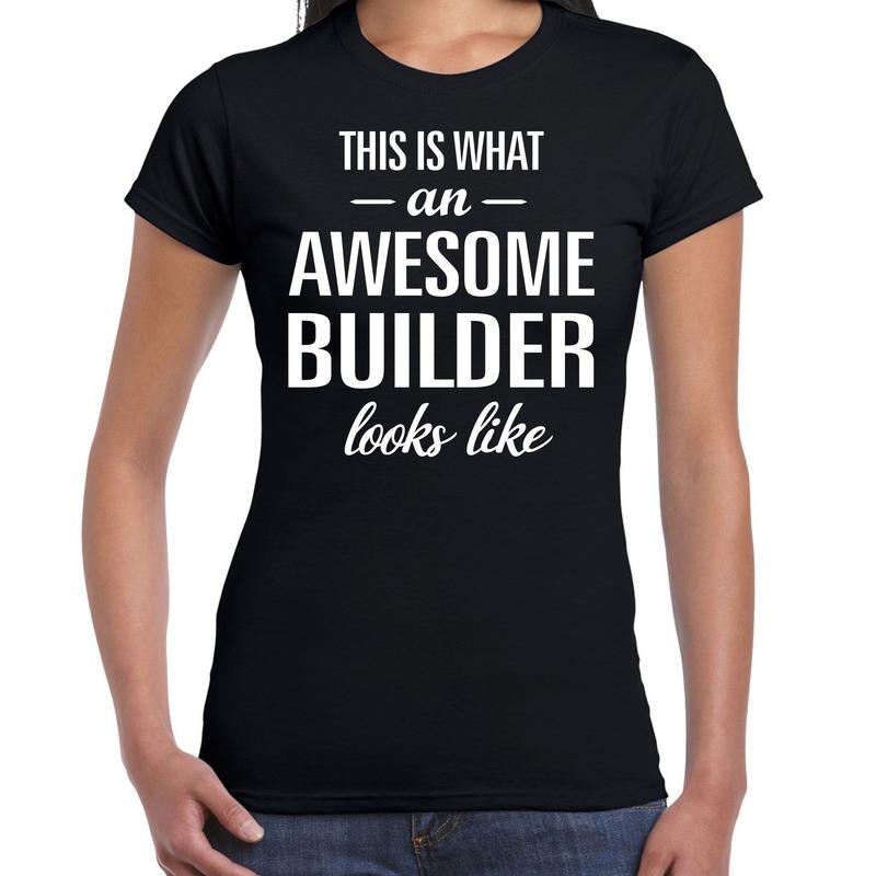 Awesome builder cadeau t-shirt zwart voor dames